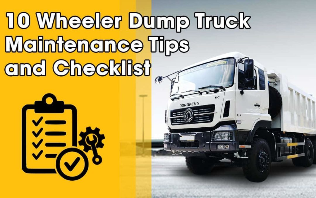 A 10 wheeler dump truck is probably the most abused vehicle on a job site, so it needs all the care and attention for it to last longer.