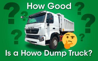 How good is a HOWO dump truck?